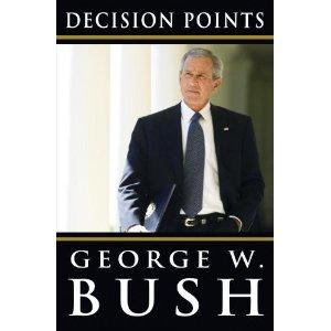 George W. Bush Decision Points